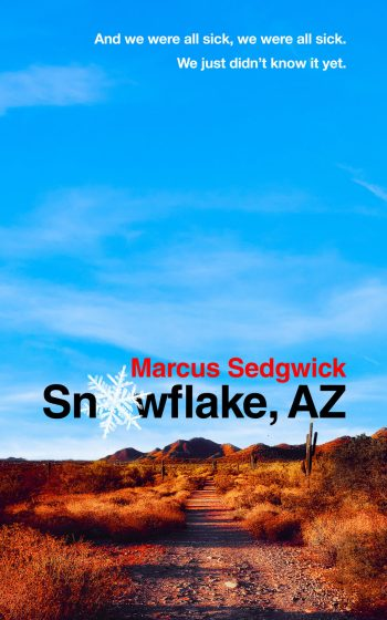 Cover of Snowflake, AZ showing a path through the desert under a clear blue sky.