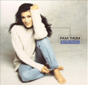 Pam Thum - Life Is Hard (God Is Good)