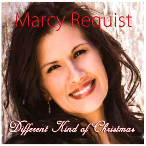 Different Kind of Christmas - Marcy Requist