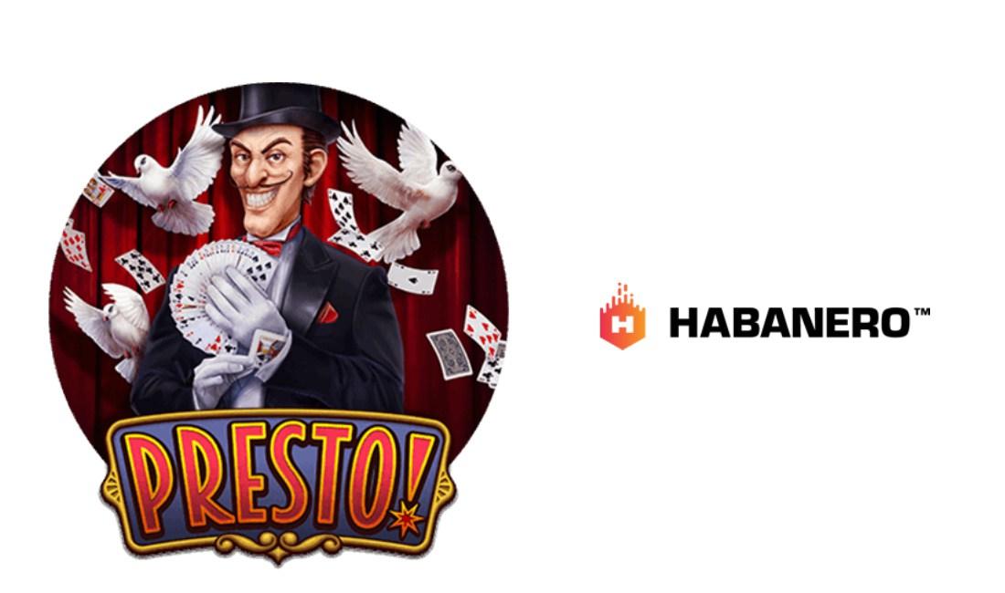 Habanero conjures up Presto! Slot