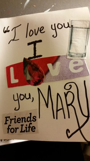 """I love you. I love you Mary!"""