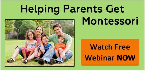 Helping Parents Get Montessori Watch webinar now