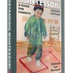 Understanding Montessori Second Edition