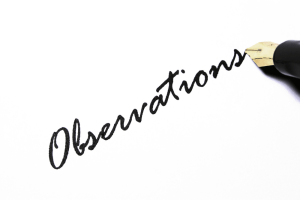 Is observation still important?