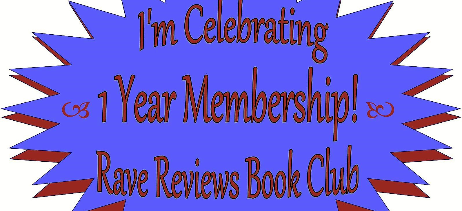 "Rave Reviews Book Club – ""Book of the Month"" Wow! Factor"
