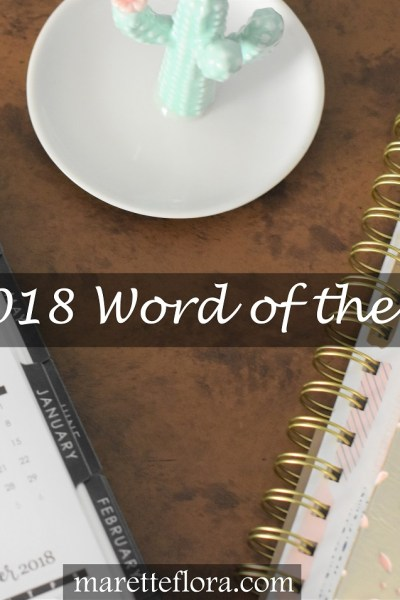 2018 Word of the Year, Plus a Simplifying To-Do List