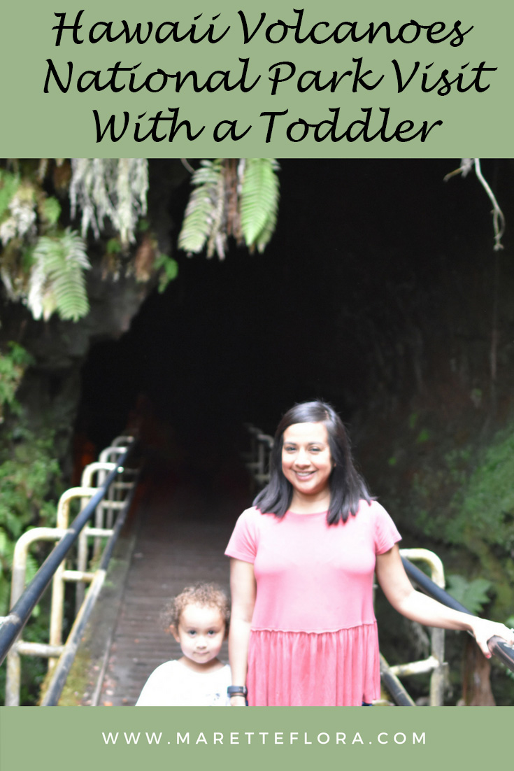 Toddler-Friendly Visit to Hawaii Volcanoes National Park