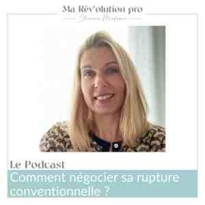 Négocier sa rupture conventionnelle Aurélie Lellouche