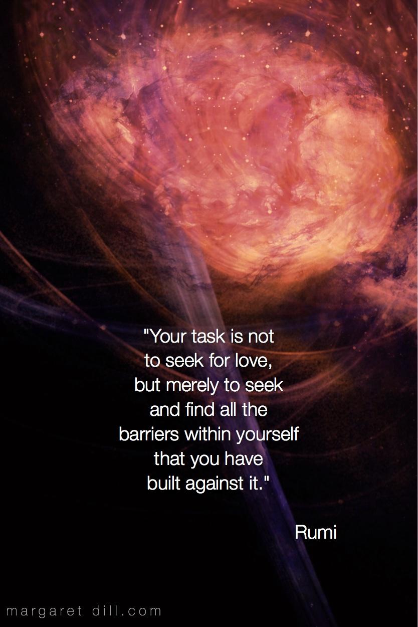 Your task is...Rumi quote over rose colored fractal art #spiritualquotes  #wordsofwisdom #Fractalart #Margaretdill