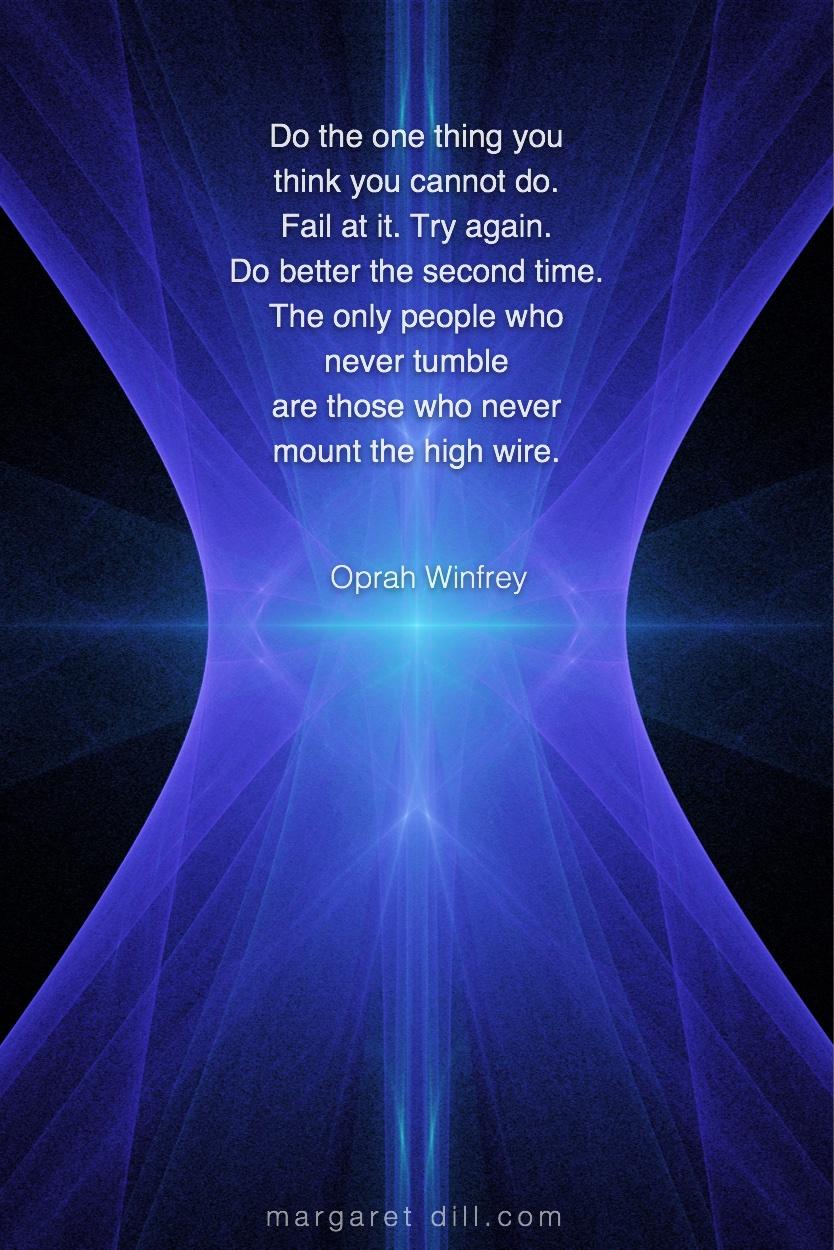 Do the one - Oprah Winfrey   #Wisdom  #MotivationalQuote  #Inspirational Quote  #OprahWinfrey  #LifeQuotes  #LeadershipQuotes #PositiveQuotes  #SuccessQuotes