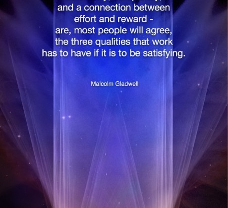 Those three things - Malcom Gladwell #MotivationalQuote #Inspirational Quote #MalcolmGladwell #LifeQuotes #LeadershipQuotes #PositiveQuotes #SuccessQuotes