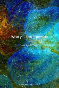 What you resist - Neale Donald Walsch #NealeDonaldWalsch #Wisdom #MotivationalQuote #Inspirational Quote #LifeQuotes #LeadershipQuotes #PositiveQuotes #SuccessQuotes