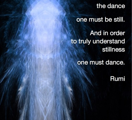 In order to understand the dance one must be still ...Rumi Quote #wordsofwisdom #spiritualquotes #positivequotes #Rumi #margaretdill