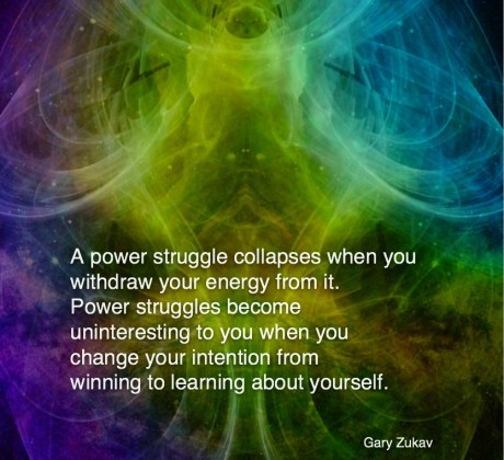 Power struggle-Gary Zukav #Inspirational Quote #GaryZukav #LifeQuotes #LeadershipQuotes #PositiveQuotes #SuccessQuotes
