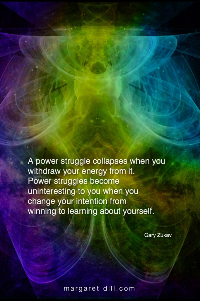 Power struggle-Gary Zukav #Inspirational Quote #GaryZukav #LifeQuotes #LeadershipQuotes #PositiveQuotes #SuccessQuotes