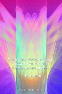 Silence- Ram Dass-#RamDassquote #wordsofwisdom #MotivationalQuote #InspirationalQuote #LifeQuotes #PositiveQuotes #WordsoflifeQuotes