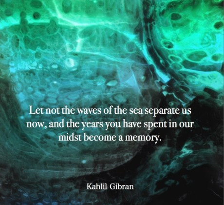 become a memory-Kahlil Gibran #spiritualquotes #wordsofwisdom #Fractalart #lovequote #Margaretdill