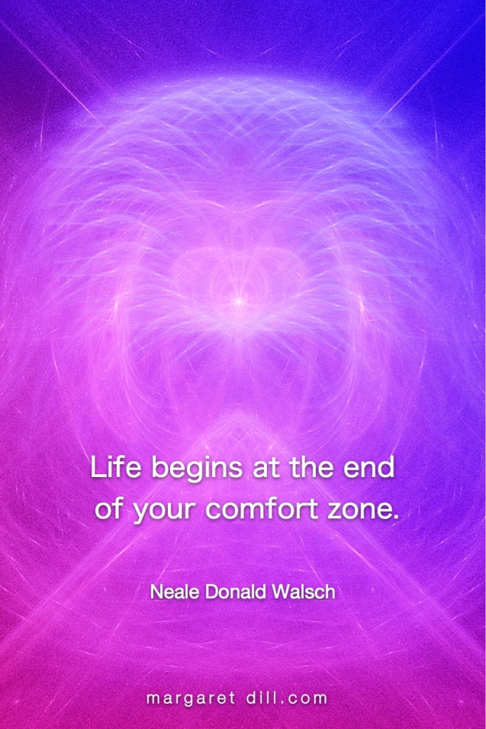 comfort zone Neale Donald Walsch