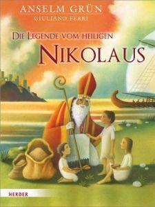 Anselm Grün: Die Geschichte vom heiligen Nikolaus Foto: Herder Verlag