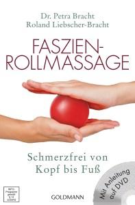 Faszien-Rollmassage von Petra Bracht, Foto Goldmann Verlag