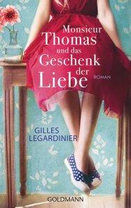 Monsieur Thomas und das Geschenk der Liebe von Gilles Legardinier, Foto: Randomhouse