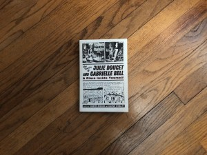 Book: The Comics of Julie Doucet and Gabrielle Bell: A Place Inside Yourself