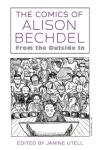 The Comics of Alison Bechdel: From the Outside In