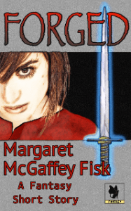 Forged by Margaret McGaffey Fisk