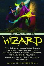 The Way of the Wizard edited by John Joseph Adams