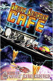 First Contact Cafe (shared world anthology) edited by Phyllis Irene Radford