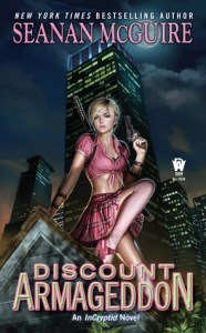 Discount Armageddon by Seanan McGuire
