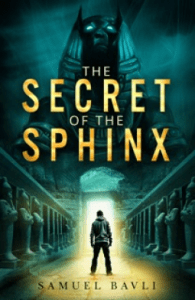 The Secret of the Sphinx by Samuel Bavli