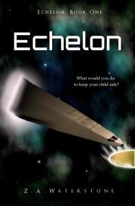 Echelon by Z. A. Waterstone
