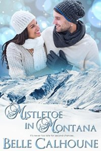 Mistletoe in Montana by Belle Calhoune
