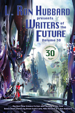 L. Ron Hubbard Presents Writers of the Future Volume 32 Edited by Dave Wolverton