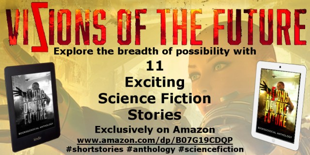 Vizions of the Future (Science Fiction Anthology)