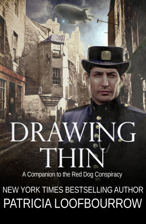 Drawing Thin: A Companion to the Red Dog Conspiracy by Patricia Loofbourrow
