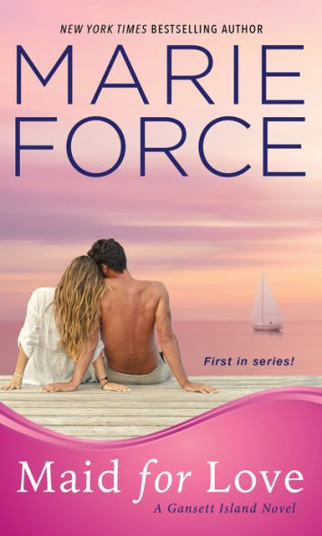 Maid for Love by Marie Force