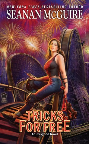Tricks for Free by Seanan McGuire