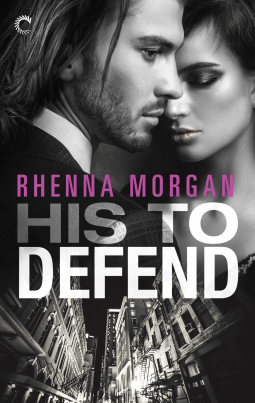 His to Defend by Rhenna Morgan