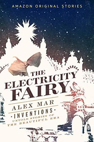 The Electricity Fairy by Alex Mar