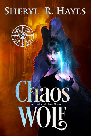 Chaos Wolf by Sheryl R. Hayes
