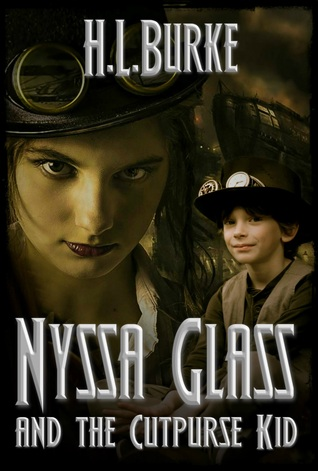 Nyssa Glass and The Cutpurse Kid and H. L. Burke
