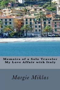 Memoirs of a Solo Traveler- My Love Affair with Italy