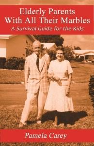 Elderly Parents Book Cover Photo by Pamela Carey