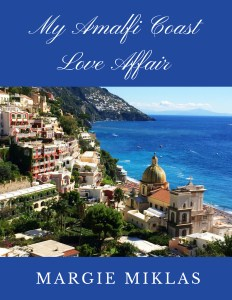 My Amalfi Coast Love Affair book cover Photo by Margie Miklas