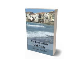 My Love Affair with Sicily