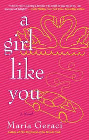 Throwback Thursday Tome! A Girl Like You by Maria Geraci