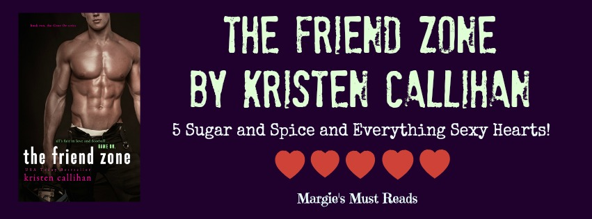 Must Read!! The Friend Zone by Kristen Callihan