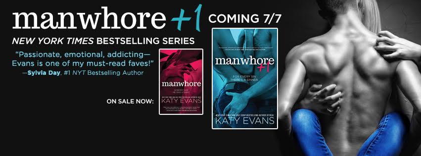 EXCERPT REVEAL: Manwhore +1 by Katy Evans